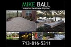 Mike Ball Irrigation Landscape and Lighting